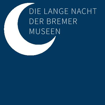 Die lange Nacht der Bremer Museen